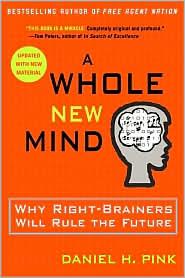 Daniel Pink : A Whole New Mind