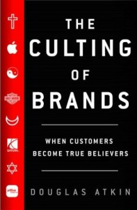 Douglas Atkin : The Culting of Brands