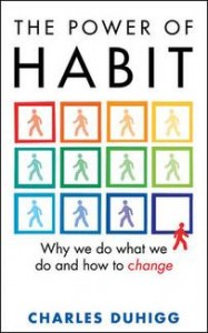 Charles Duhigg : The Power of Habit