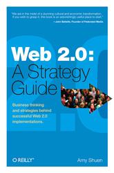 Amy Shuen : Web 2.0 A Strategy Guide