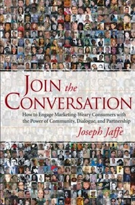 Joseph Jaffe : Join The Conversation